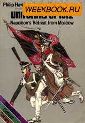 Uniforms of 1812- Napoleon`s Retreat from Moscow