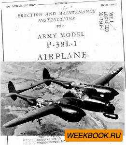 Erection and maintenance Instructions for Army model P-38L-1 Airplane. Part ...
