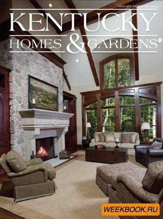Kentucky Homes & Gardens - January/February 2012
