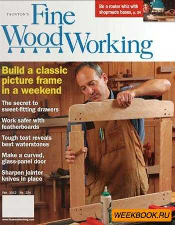 Fine Woodworking - January/February 2012 (No.224)