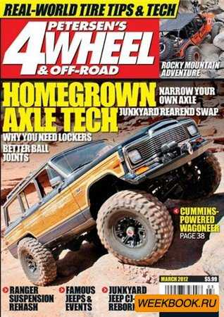4-Wheel & Off-Road - March 2012
