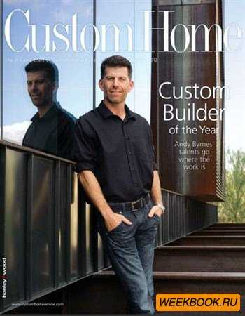 Custom Home - January/February 2012