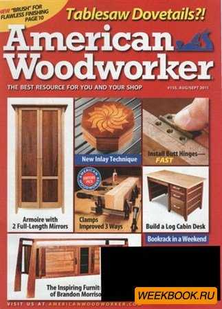 American Woodworker - August/September 2011 (No.155)