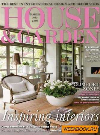 House & Garden - March 2012