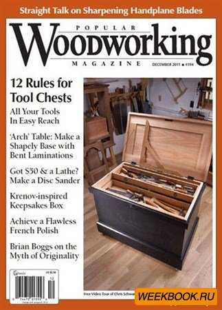 Popular Woodworking - December 2011