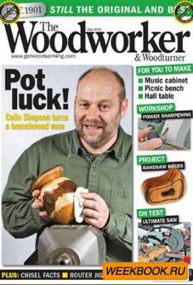 The Woodworker & Woodturner - May 2010