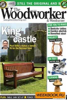 The Woodworker & Woodturner - August 2010