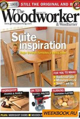 The Woodworker & Woodturner - December 2010