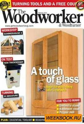 The Woodworker & Woodturner - February 2011
