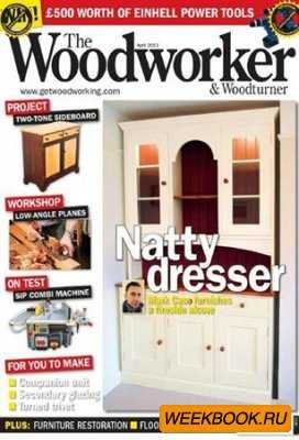The Woodworker & Woodturner - April 2011