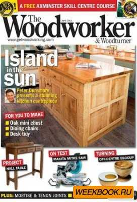 The Woodworker & Woodturner - June 2011