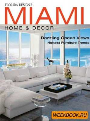 Florida Design's Miami Home & Decor - Vol.7 No.4