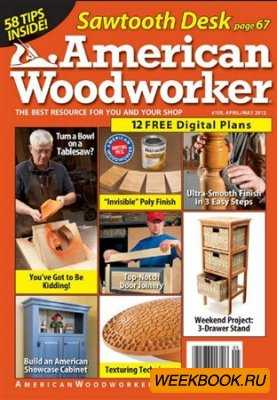 American Woodworker - April/May 2012 (No.159)