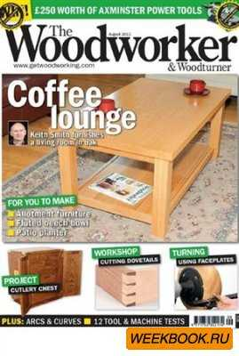 The Woodworker & Woodturner - August 2011