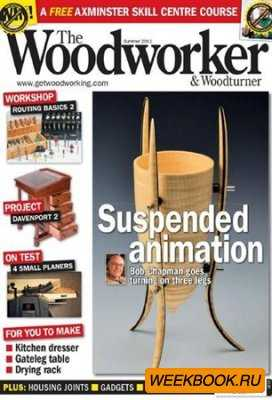The Woodworker & Woodturner - Summer 2011