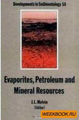 Evaporites, Petroleum and Mineral Resources