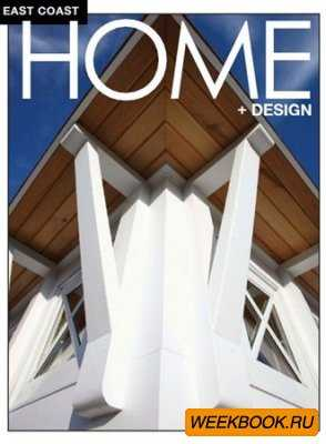 East Coast Home+Design - March/April 2012