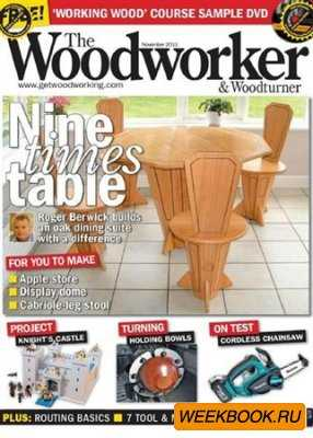 The Woodworker & Woodturner - November 2011