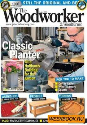 The Woodworker & Woodturner - August 2009