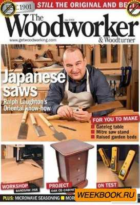 The Woodworker & Woodturner - July 2009
