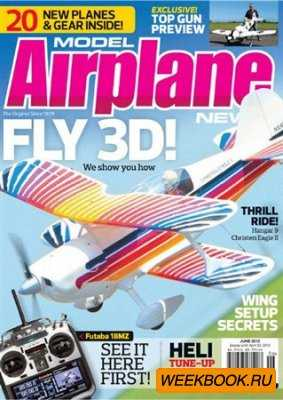 Model Airplane News - June 2012