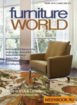 Furniture World - March/April 2012