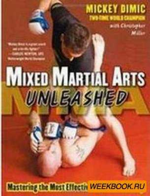 Mixed Martial Arts Unleashed: Mastering the Most Effective Moves for Victor ...