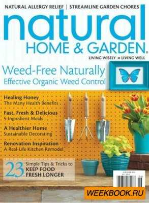 Natural Home & Garden - May/June 2012