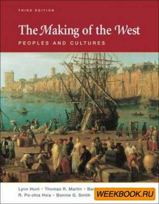 The Making of the West: Peoples and Cultures