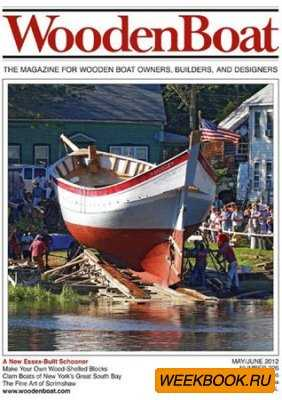 WoodenBoat - May/June 2012