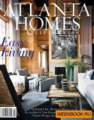 Atlanta Homes & Lifestyles - April 2012