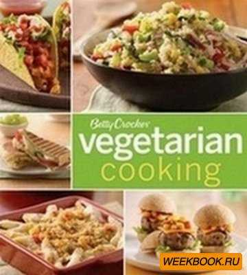 Betty Crocker Vegetarian Cooking