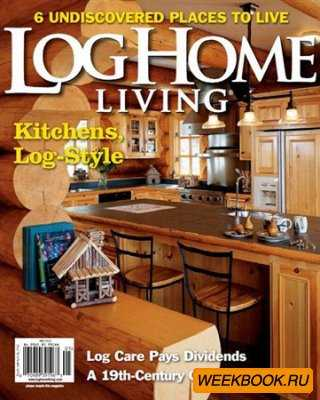 Log Home Living - April/May 2012
