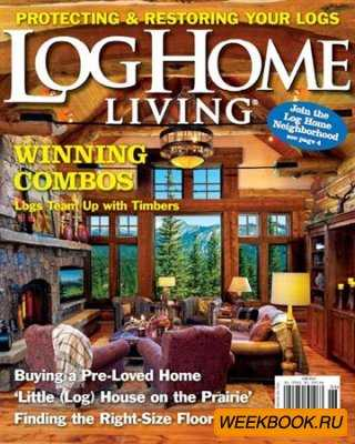 Log Home Living - June 2012