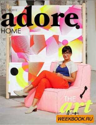 Adore Home - June/July 2012