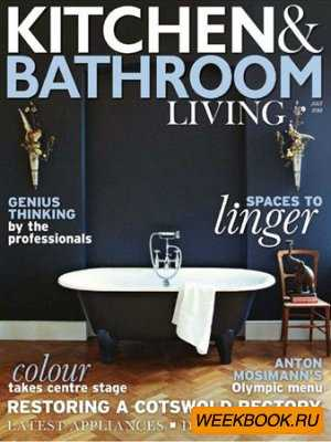 Kitchen & Bathroom Living - July 2012