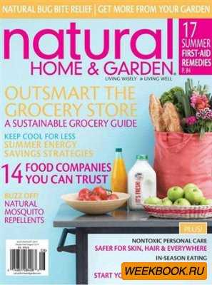 Natural Home & Garden - July/August 2012