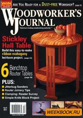 Woodworker's Journal - April 2012