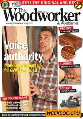 The Woodworker & Woodturner - October 2009