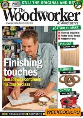 The Woodworker & Woodturner - November 2009