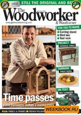 The Woodworker & Woodturner - December 2009