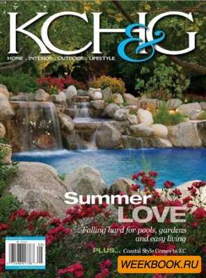 Kansas City Homes & Gardens - July/August 2012