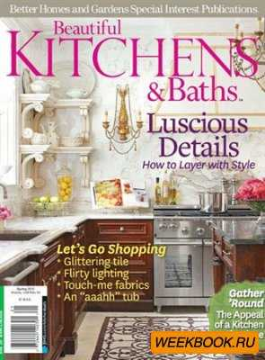 Beautiful Kitchens & Baths - Spring 2012