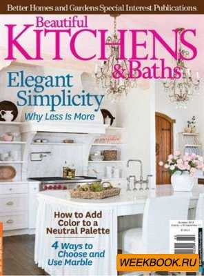 Beautiful Kitchens & Baths - Summer 2012