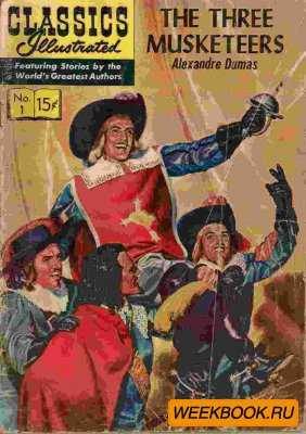 Classics illustrated - The Three Musketeers