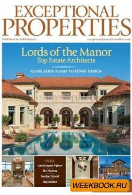 Exceptional Properties - January/February 2012 (Robb Report)