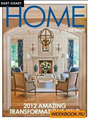 East Coast Home+Design - July/August 2012