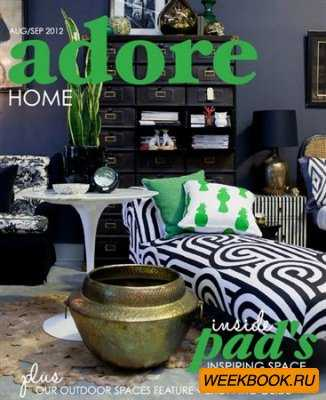 Adore Home - August/September 2012