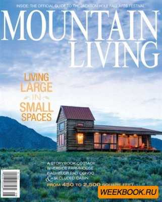 Mountain Living - August 2012