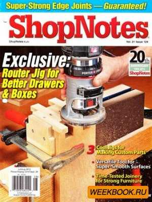 ShopNotes - No.124 (July/August 2012)